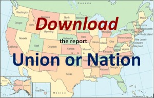 "Click to Download the report ""Union or Nation"""
